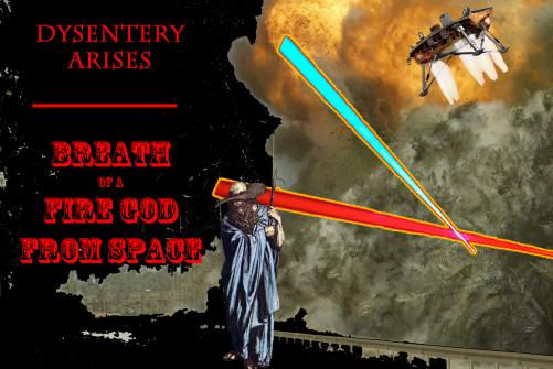 Dysentery Arises